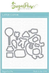 SugarPea Designs - Later Gator Matching Die
