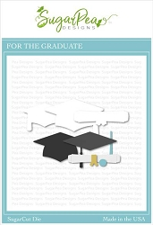 SugarPea Designs - For The Graduate Die