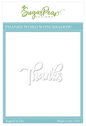 SugarPea Designs - Thanks Shadow Word SugarCut Die