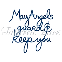 Tattered Lace - Dies - May Angels Guard & Keep You
