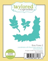 Taylored Expressions - Cutting Die - Rosy Posey 2
