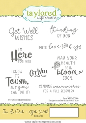 Taylored Expressions - Cling Mounted Rubber Stamp - In & Out Get Well