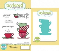 Taylored Expressions - Rubber Cling Stamps and Die Set - Tea-riffic