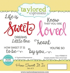 Taylored Expressions - Cling Mounted Rubber Stamp - How Sweet It Is