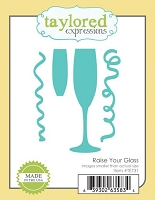 Taylored Expressions - Cutting Die - Raise Your Glass