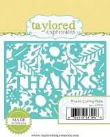 Taylored Expressions - Cutting Die - Thanks Cutting Plate :)
