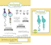Taylored Expressions - Rubber Cling Stamps & Die Set - If Balloons Could Talk