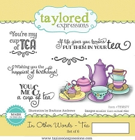 Taylored Expressions - Cling Mounted Rubber Stamp - In Other Words - Tea