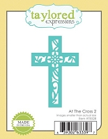 Taylored Expressions - Cutting Die - At The Cross 2
