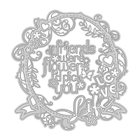 Tonic Studios - Cutting Die - If Friends Were Flowers Sentiment Frame (set of 3 dies)