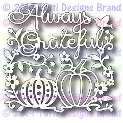 Tutti Designs - Cutting Die - Always Grateful