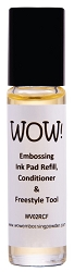 WOW! - Embossing Refill, Conditioner & Freestyle Tool