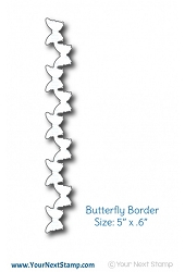 Your Next Stamp - Dies - Butterfly Border