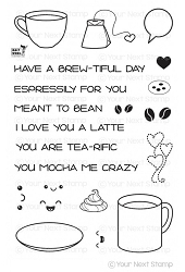 Your Next Stamp - Clear Stamp - Brew-tiful Day