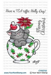 Your Next Stamp - Clear Stamp - Tea-riffic Holly Day