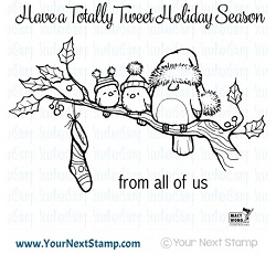 Your Next Stamp - Clear Stamp - Tweet Holiday