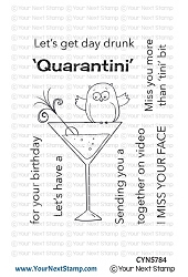 Your Next Stamp - Clear Stamp - Quarantini