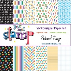 Your Next Stamp - 6x6 Paper Pad - School Days