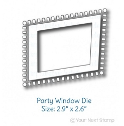 Your Next Stamp - Dies - Party Window