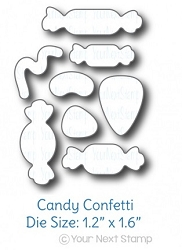 Your Next Stamp - Dies - Candy Confetti