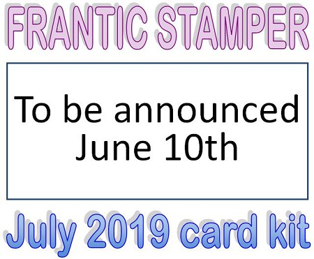 Monthly Card Kit - July 2019 - (ships July 1, 2019)