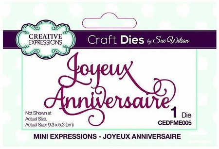 Sue Wilson Designs - French Mini Expressions Die - Joyeux Anniversaire (Happy Birthday)