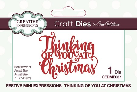 Sue Wilson Designs - Die - Festive Mini Expressions Thinking Of You At Christmas Craft Die