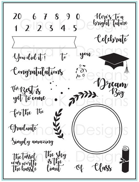 Gina K Designs - Clear Stamp - For the Grad