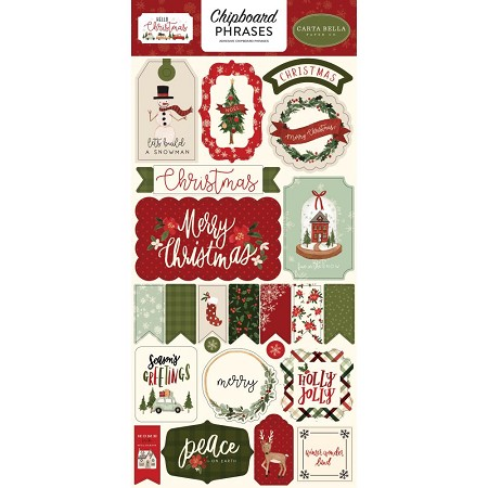 "Carta Bella - Hello Christmas Collection - 6""x12"" Chipboard Phrases"