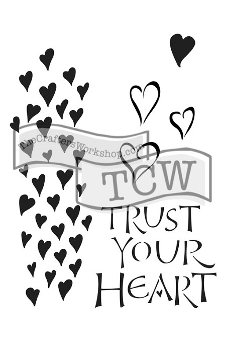 "The Crafter's Workshop 6""x9"" Stencil - Trust Your Heart"