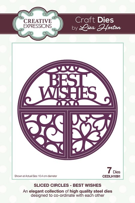 Creative Expressions - Die - Sliced Circles Collection Best Wishes by Lisa Horton
