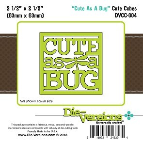 Die-Versions Die - Cute Cubes - Cute As A Bug