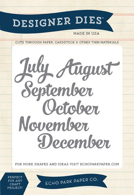 Echo Park - Though The Year Collection - July to December Months Die Set :)
