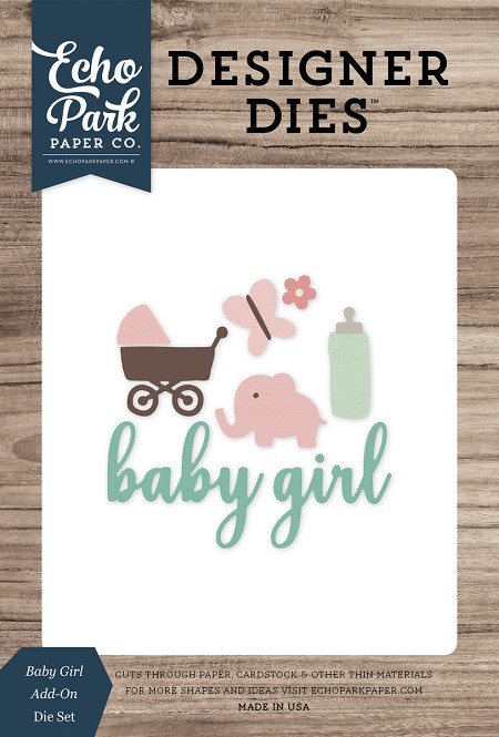 Echo Park - Designer Dies - Baby Girl Add-On Die Set
