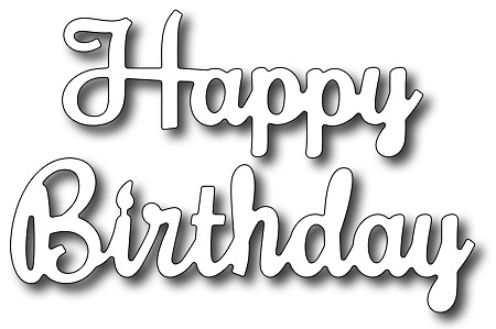 Frantic Stamper Precision Die - Happy Birthday Script