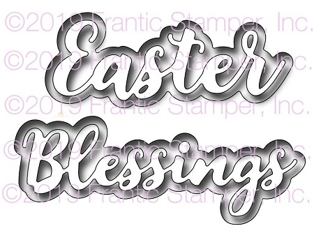 Frantic Stamper Precision Die - Layered Easter Blessings