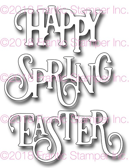 Frantic Stamper Precision Die - Elegant Happy Spring Easter Words