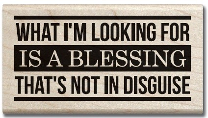 Hampton Arts - Wood Mounted Stamp - Blessing Not In Disguise