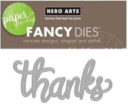 Hero Arts - Fancy Die - Thanks Message Fancy Die