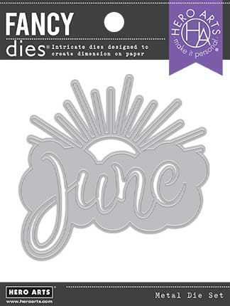 Hero Arts - Fancy Die -  June Word