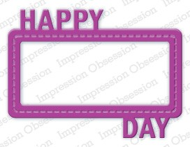 Impression Obsession - Die - Happy Day Frame