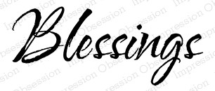 Impression Obsession - Cling Mounted Rubber Stamp - By Alesa Baker - Blessings