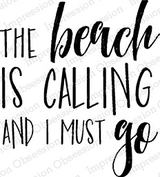Impression Obsession - Cling Mounted Rubber Stamp - By Kalani Allread - Beach is Calling