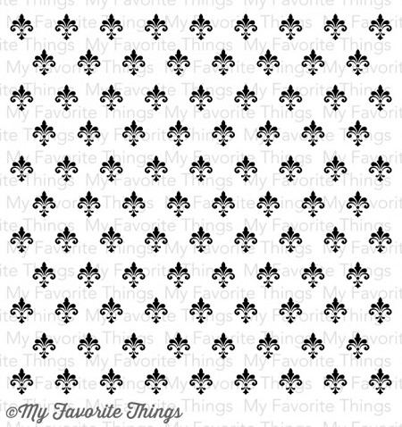 My Favorite Things - Cling Rubber Stamp - Fleur de Lis Background
