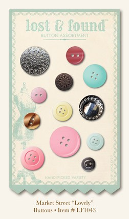 "Lost and Found - Market Street ""Lovely"" Buttons"