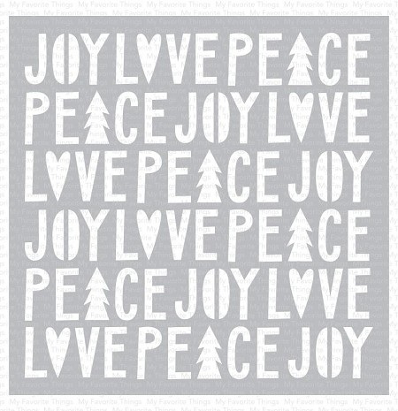 "My Favorite Things - MIX-ables Stencils - Peace, Love, and Joy Stencil 6"" x 6"""