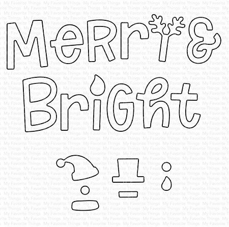 My Favorite Things - Die-namics - Merry and Bright with All the Trimmings