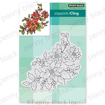 Penny Black - Slapstick Cling Stamp - Poinsettia Poem