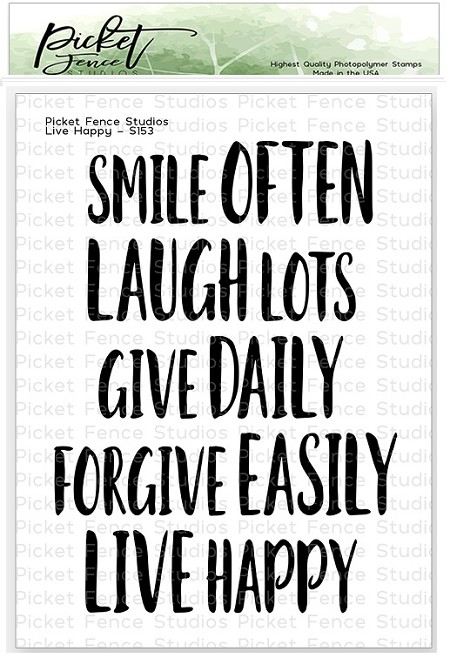 Picket Fence Studios - Live Happy Clear Stamps