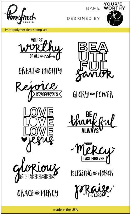 Pinkfresh Studio - You Are Worthy Clear Stamps
